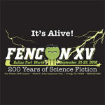 It's Alive! FenCon XV: 200 Years of Science Fiction