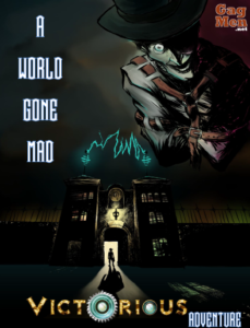 "Cover of a madhouse at night, with the title ""A World Gone Mad"" a Victorious Adventure"