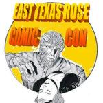 East Texas Rose Comic Con